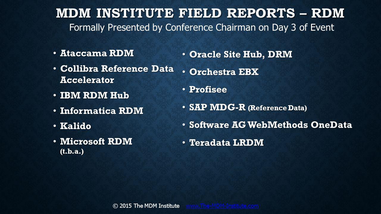 MDM Institute Field Reports – RDM