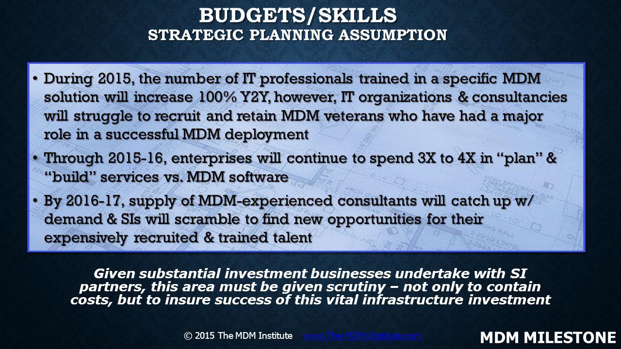 Budgets/Skills Strategic Planning Assumption