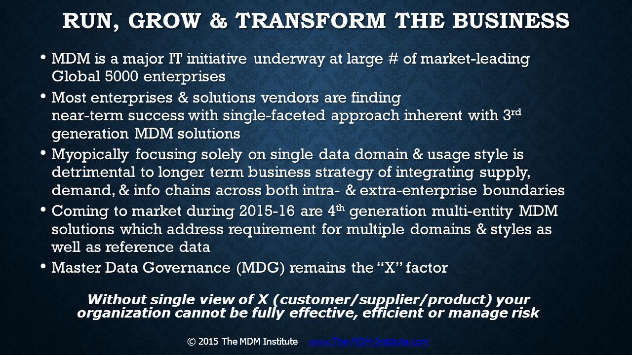 Run, Grow & Transform the Business