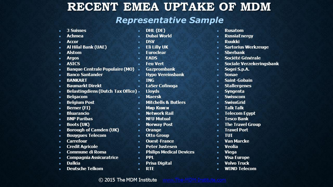 Recent EMEA Uptake of MDM