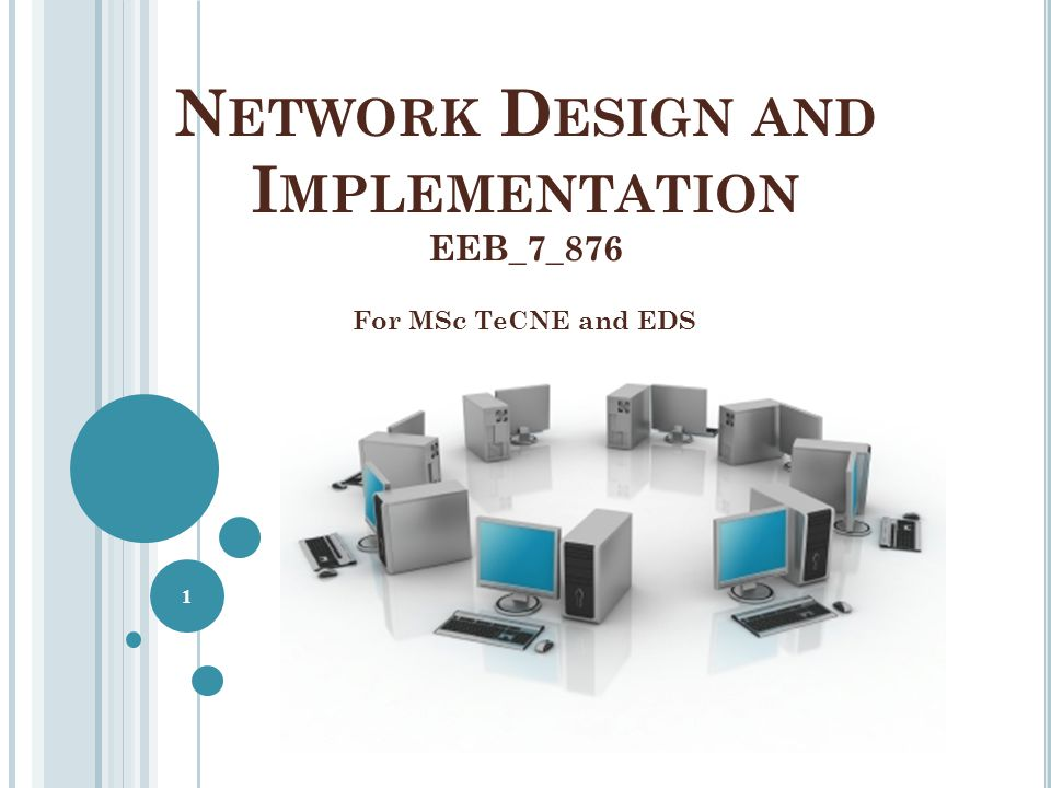 Network Design and Implementation EEB_7_876