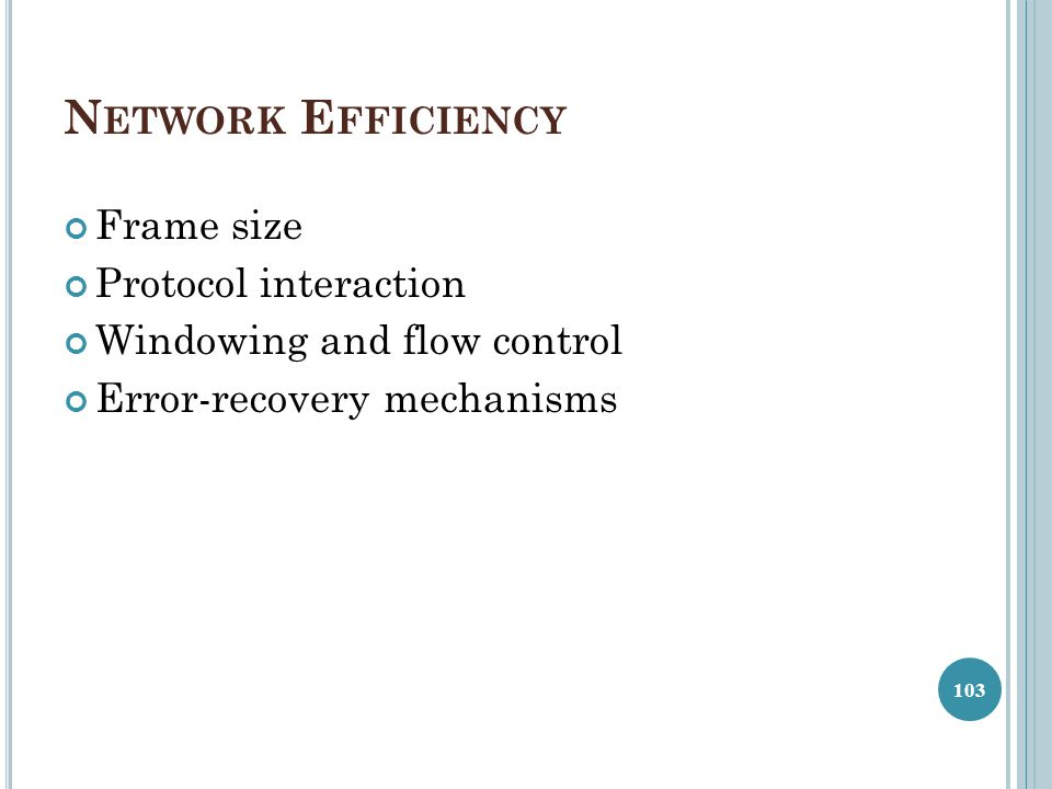 Network Efficiency Frame size Protocol interaction