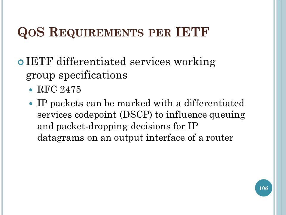 QoS Requirements per IETF