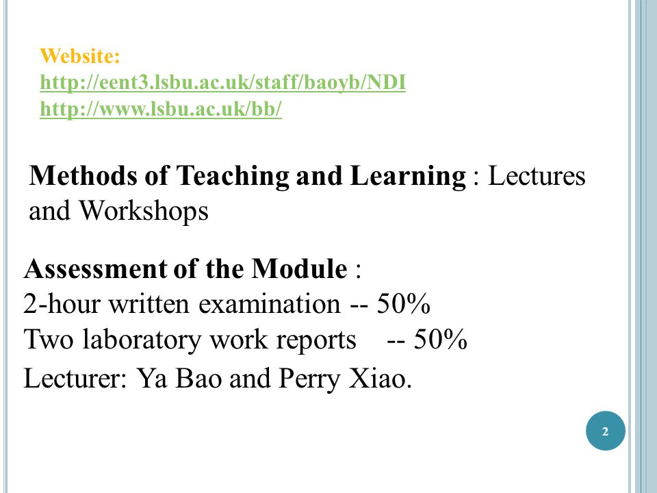 Methods of Teaching and Learning : Lectures and Workshops