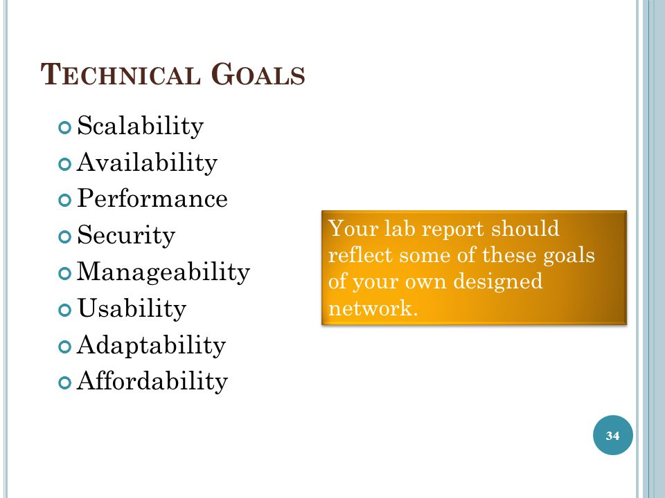 Technical Goals Scalability Availability Performance Security