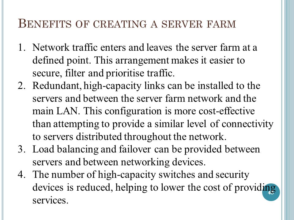 Benefits of creating a server farm