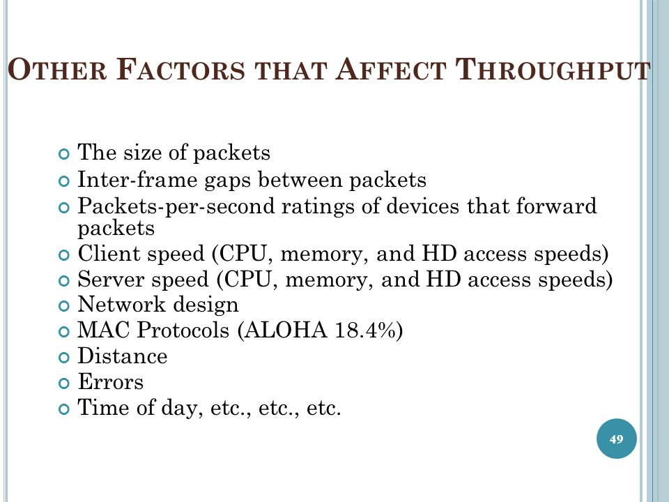 Other Factors that Affect Throughput