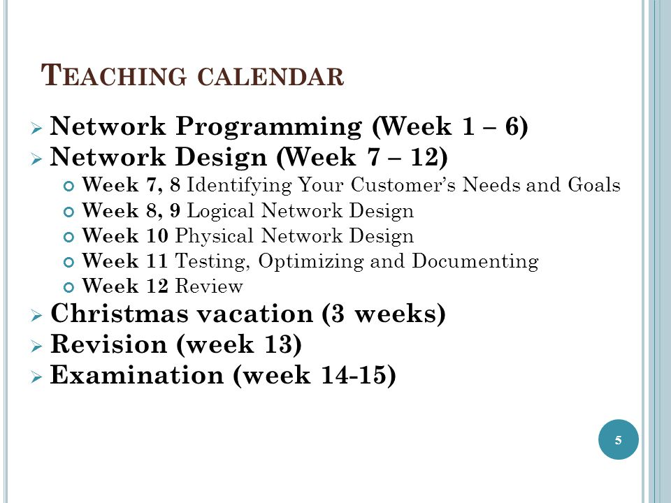 Teaching calendar Network Programming (Week 1 – 6)