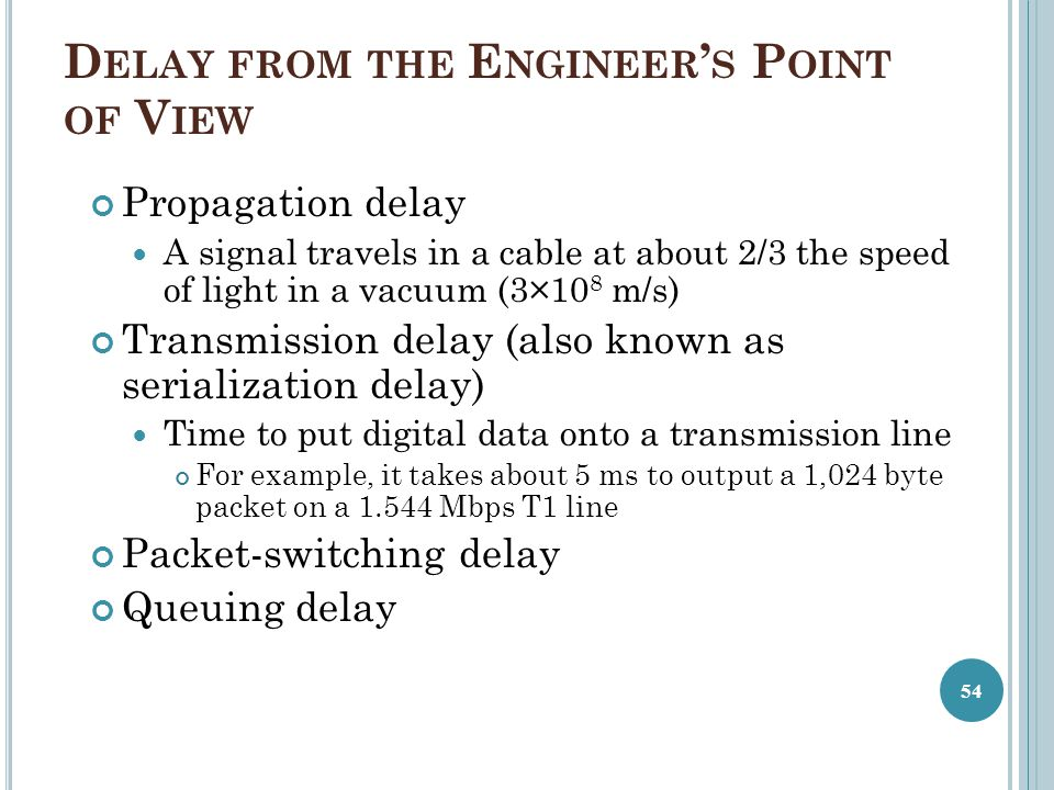 Delay from the Engineer's Point of View