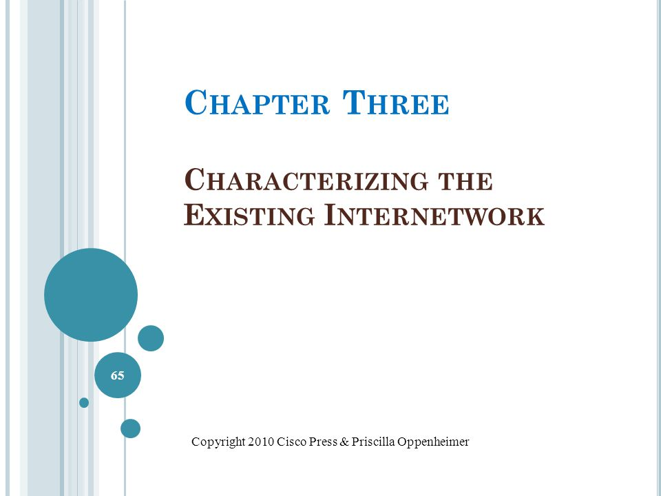 Chapter Three Characterizing the Existing Internetwork