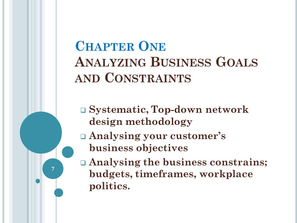 Chapter One Analyzing Business Goals and Constraints
