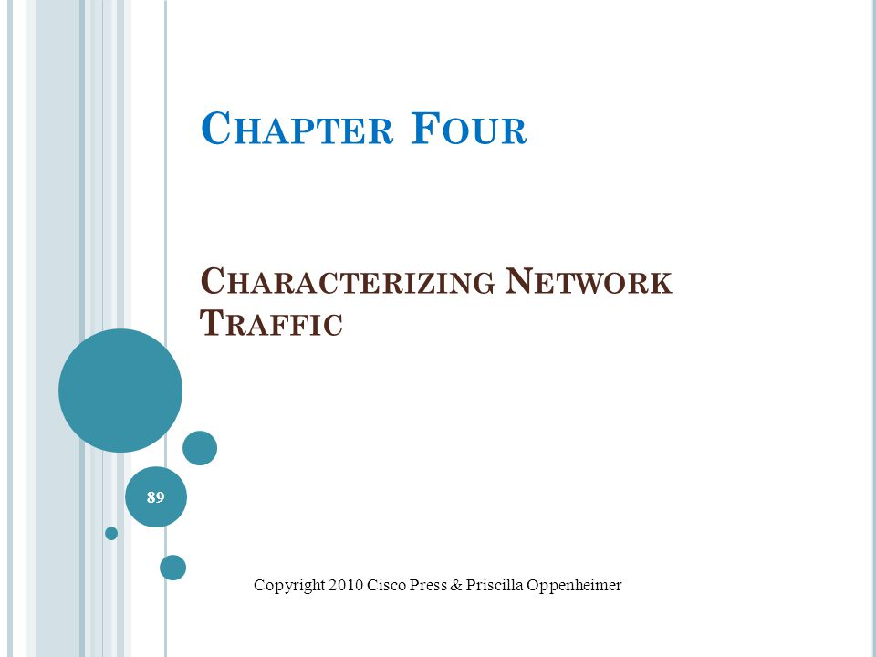 Chapter Four Characterizing Network Traffic