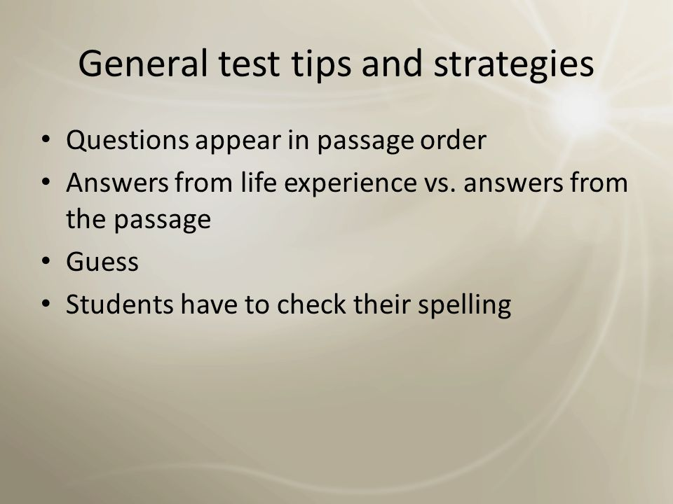 General test tips and strategies