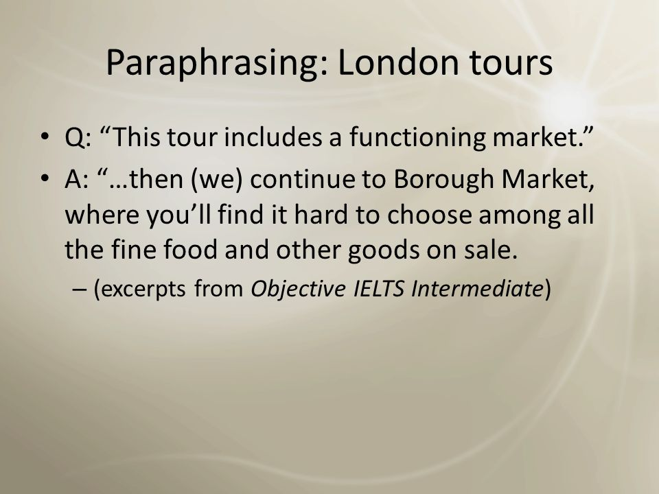 Paraphrasing: London tours