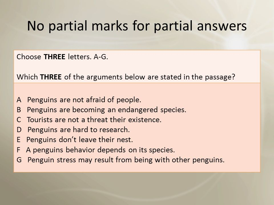 No partial marks for partial answers