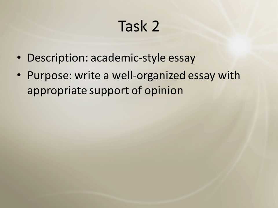 Task 2 Description: academic-style essay