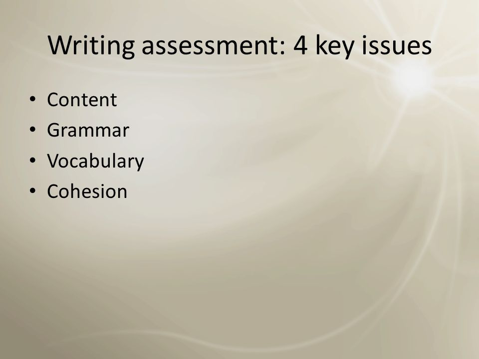 Writing assessment: 4 key issues