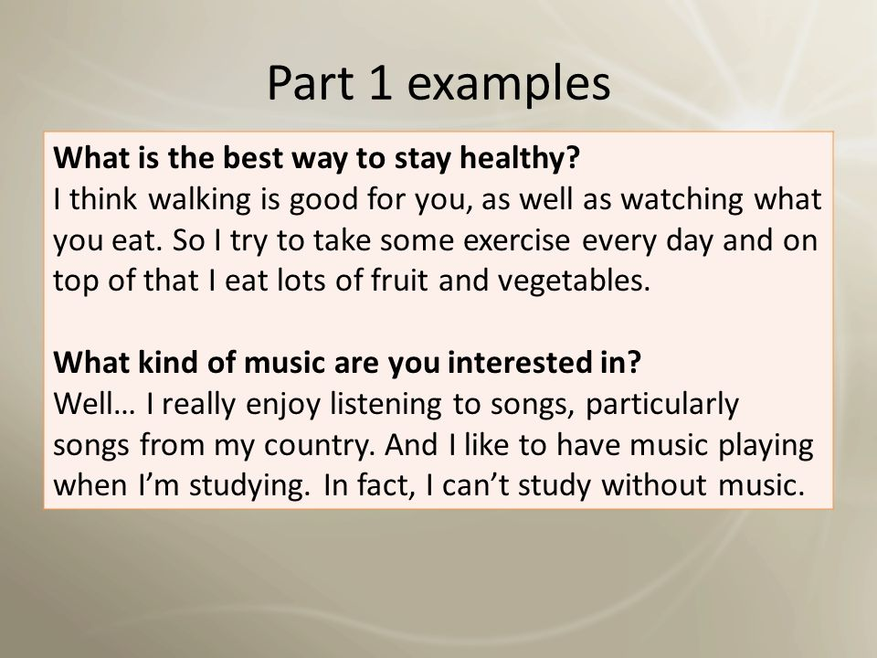Part 1 examples What is the best way to stay healthy