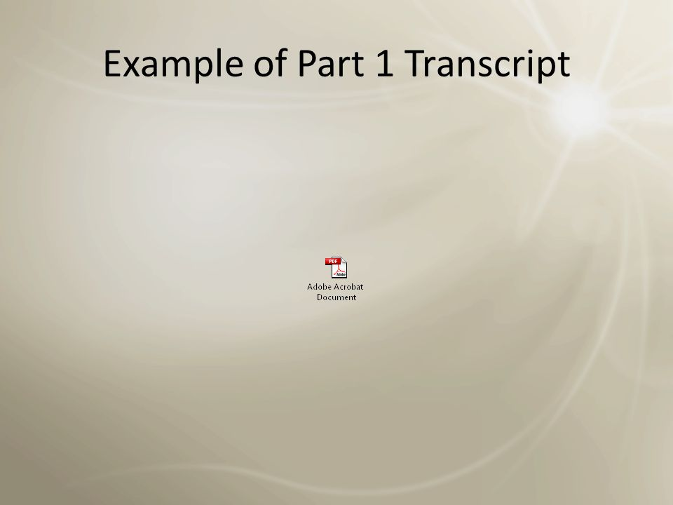 Example of Part 1 Transcript
