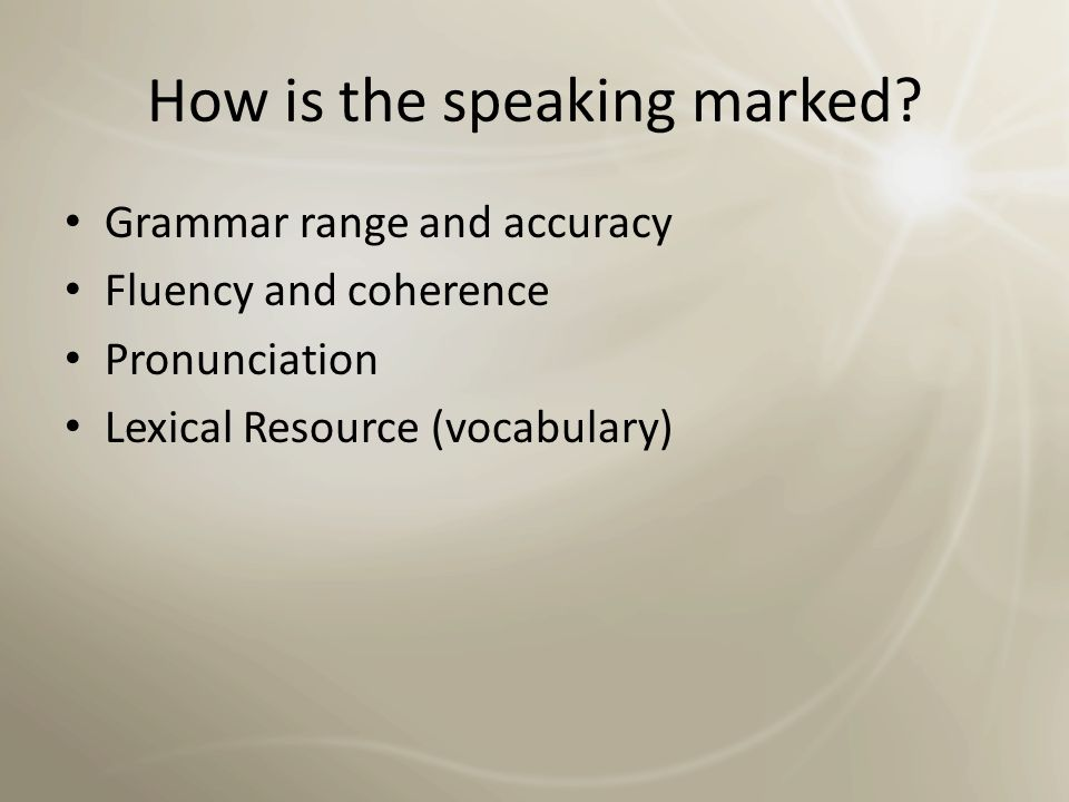 How is the speaking marked