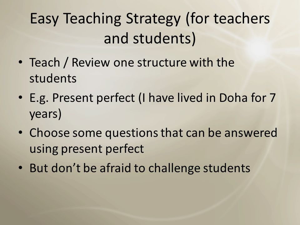 Easy Teaching Strategy (for teachers and students)