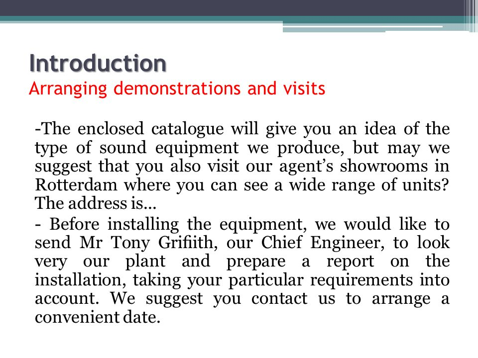 Introduction Arranging demonstrations and visits