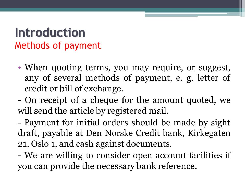 Introduction Methods of payment