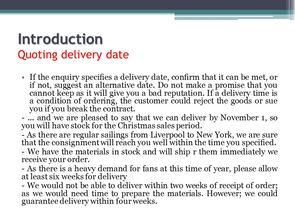 Introduction Quoting delivery date