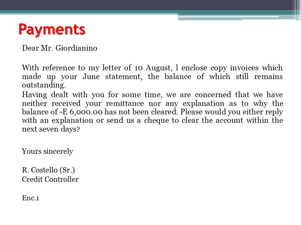 Payments Dear Mr. Giordianino