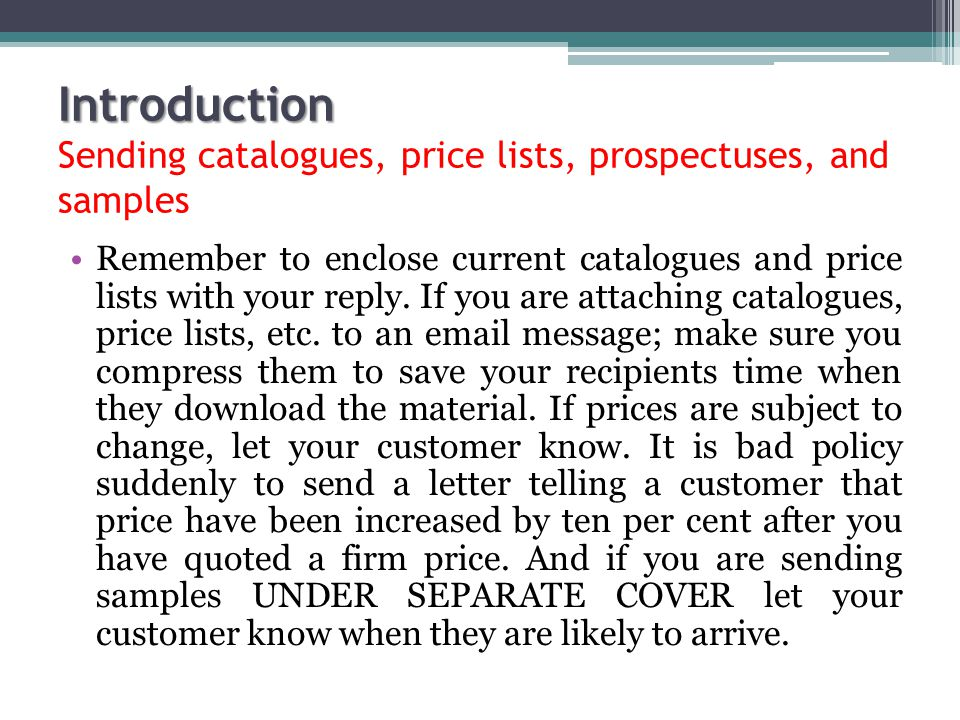 Introduction Sending catalogues, price lists, prospectuses, and samples