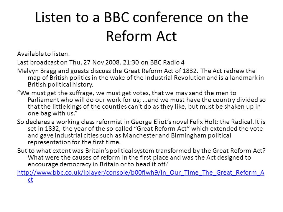 Listen to a BBC conference on the Reform Act