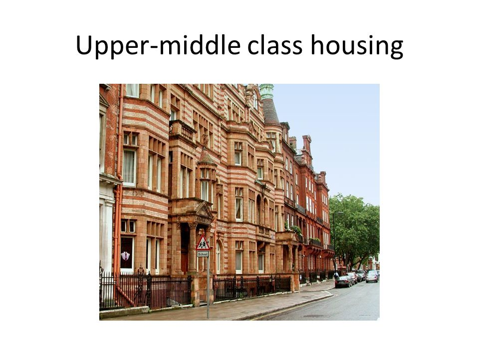 Upper-middle class housing