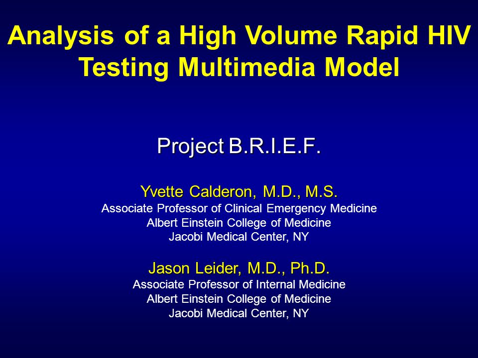 Analysis of a High Volume Rapid HIV Testing Multimedia Model