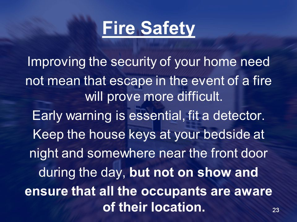 ensure that all the occupants are aware of their location.