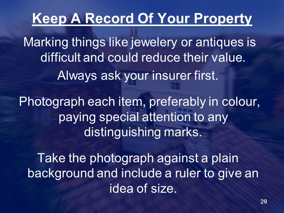 Keep A Record Of Your Property