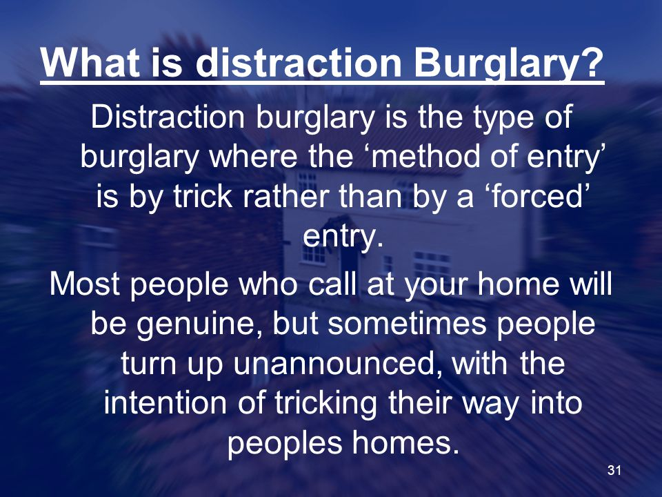 What is distraction Burglary