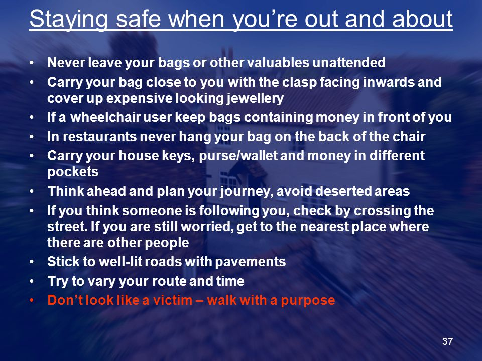 Staying safe when you're out and about