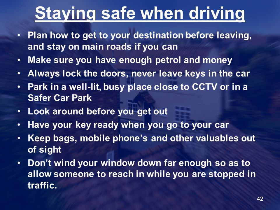 Staying safe when driving