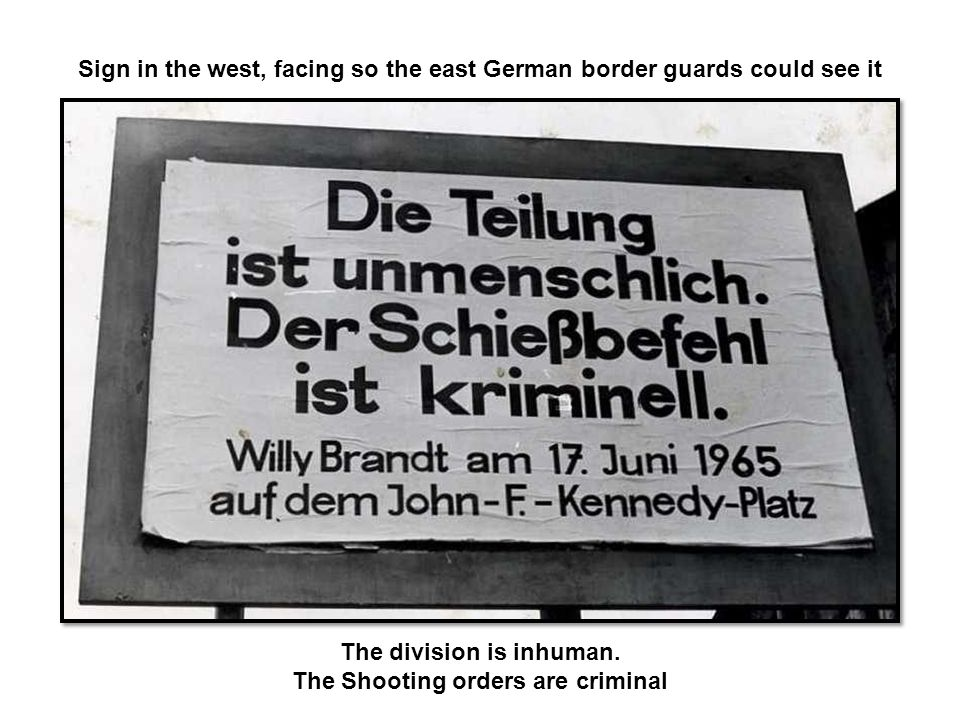 Sign in the west, facing so the east German border guards could see it