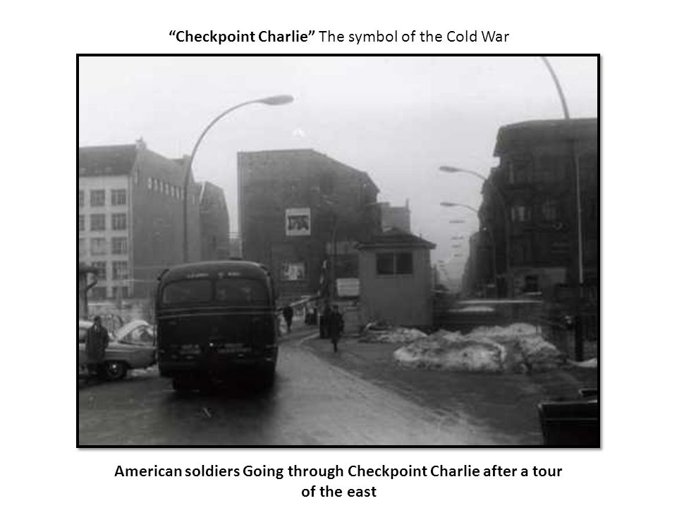 American soldiers Going through Checkpoint Charlie after a tour