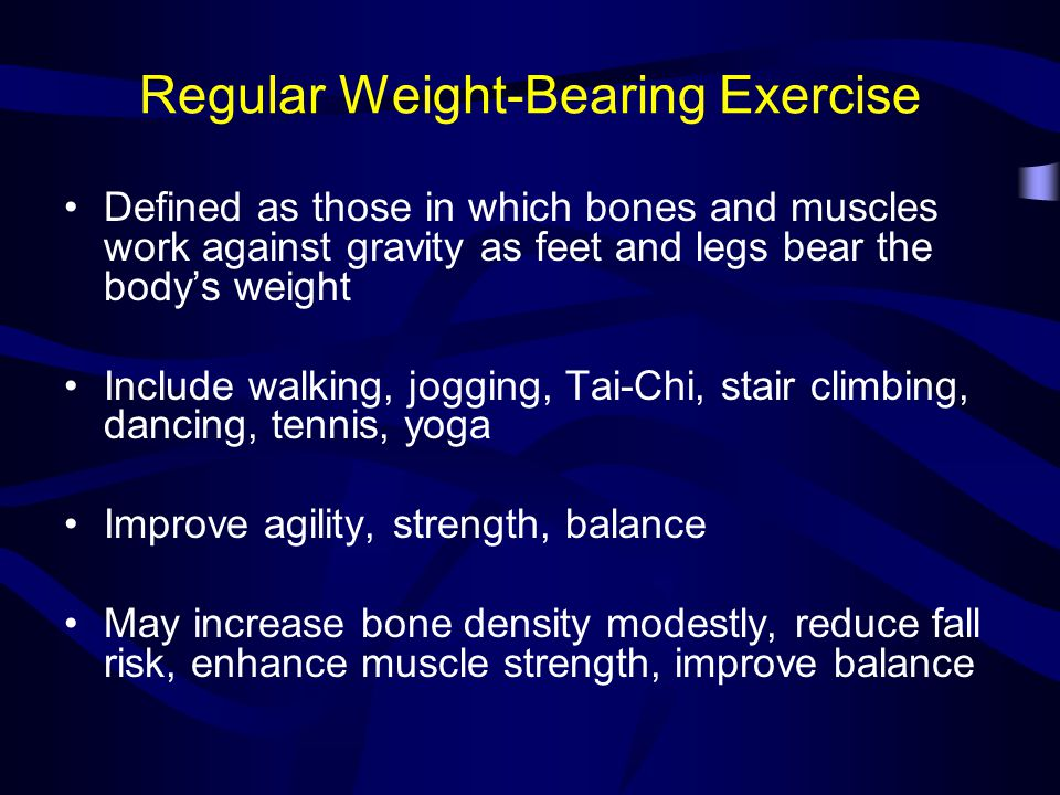 Regular Weight-Bearing Exercise