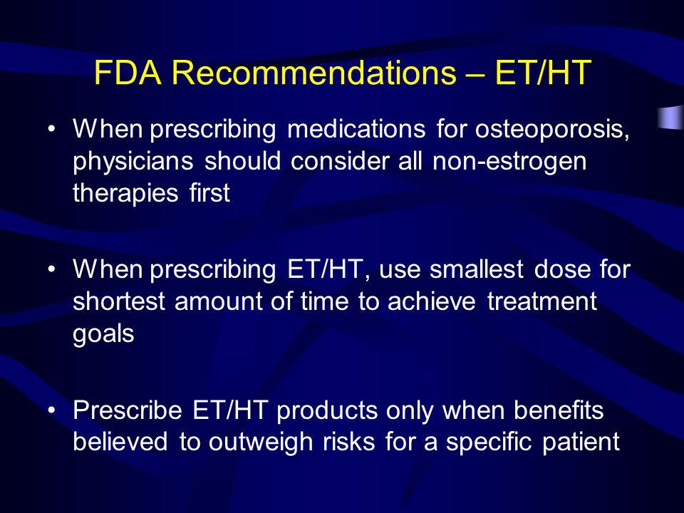 FDA Recommendations – ET/HT