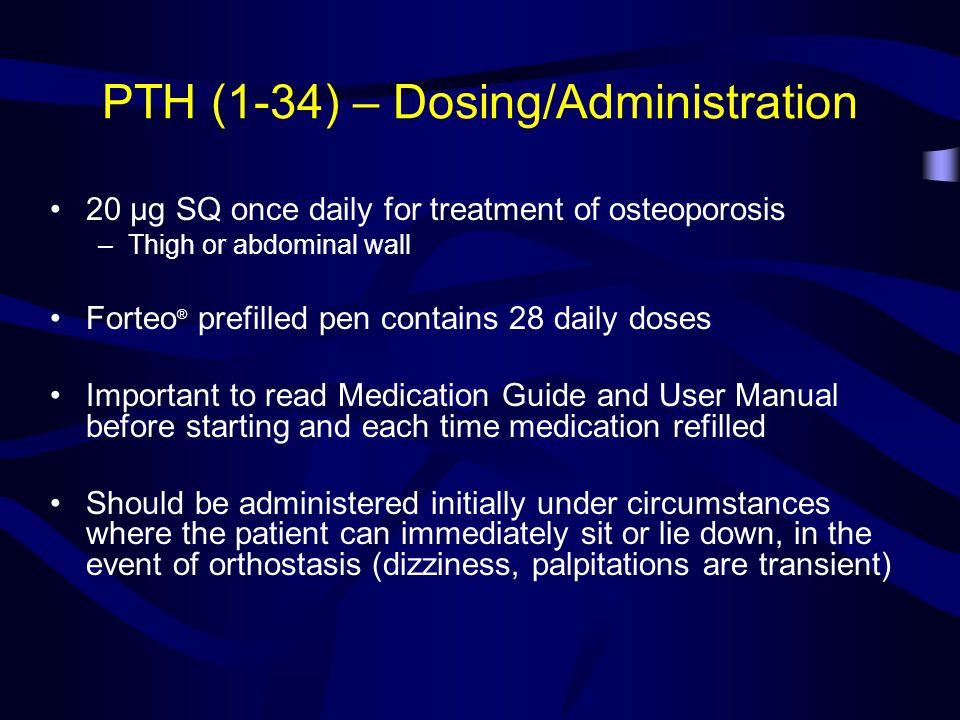 PTH (1-34) – Dosing/Administration