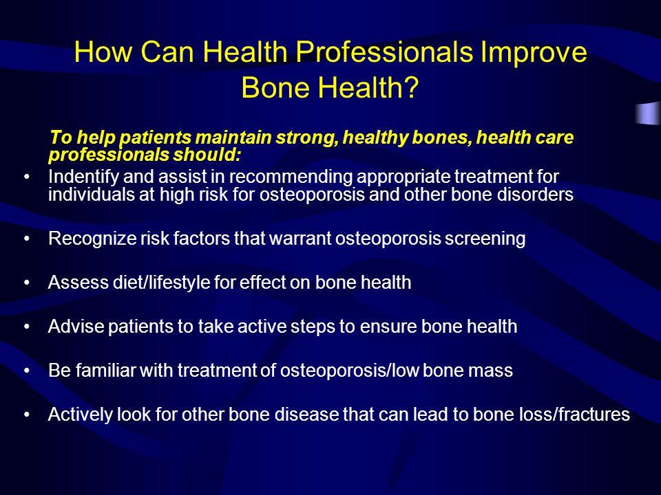 How Can Health Professionals Improve Bone Health