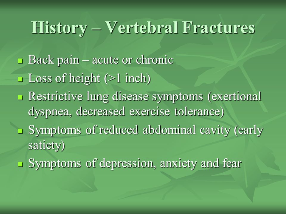 History – Vertebral Fractures