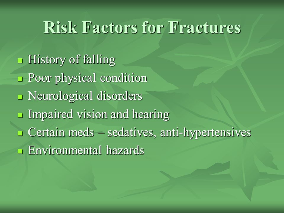 Risk Factors for Fractures