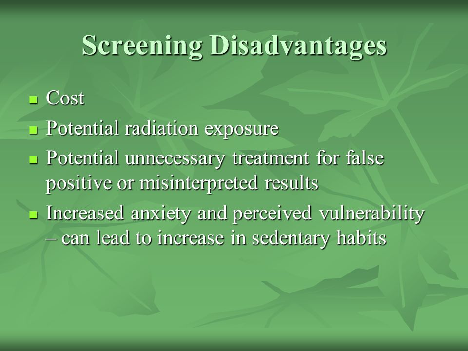 Screening Disadvantages