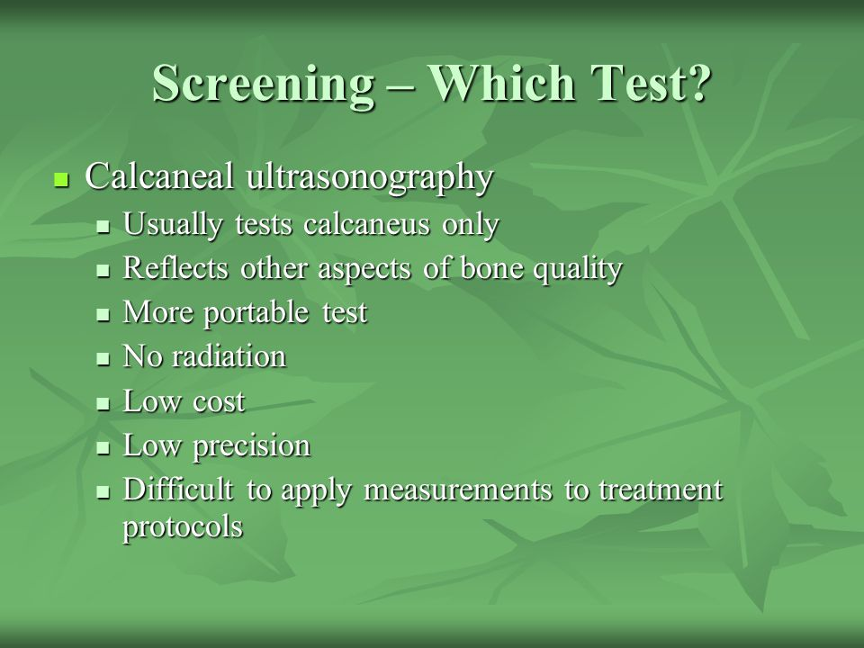 Screening – Which Test Calcaneal ultrasonography