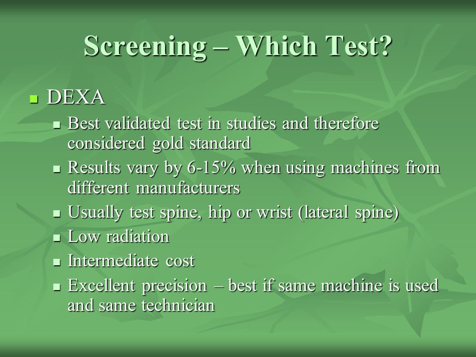 Screening – Which Test DEXA