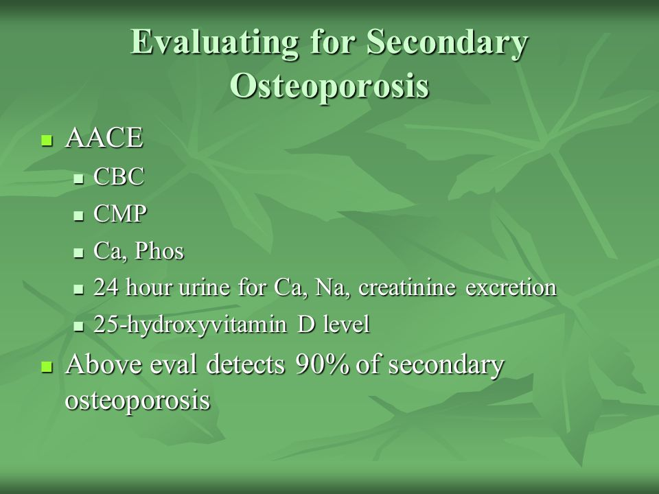 Evaluating for Secondary Osteoporosis